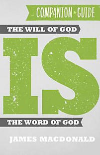 The Will of God is the Word of God Companion Guide