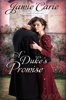 A Duke's Promise: A Forgotten Castles Novel *Scratch & Dent*