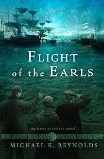 Flight of the Earls: An Heirs of Ireland Novel *Scratch & Dent*