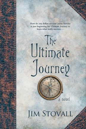 The Ultimate Journey: A Novel (Ultimate Gift)