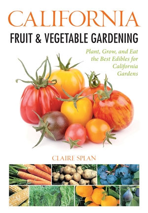 California Fruit & Vegetable Gardening