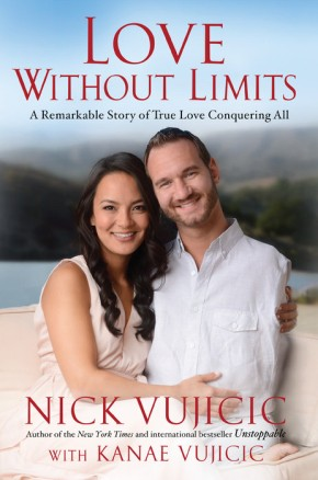 Love Without Limits: A Remarkable Story of True Love Conquering All *Scratch & Dent*