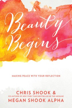 Beauty Begins: Making Peace with Your Reflection *Scratch & Dent*