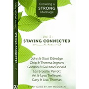 Staying Connected (Growing a Strong Marriage)