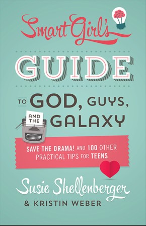 The Smart Girl's Guide to God, Guys, and the Galaxy: Save the Drama! and 100 Other Practical Tips for Teens *Scratch & Dent*