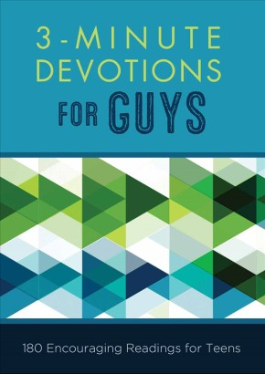 3-Minute Devotions for Guys: 180 Encouraging Readings for Teens