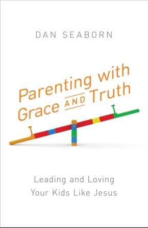 Parenting with Grace and Truth: Leading and Loving Your Kids Like Jesus *Scratch & Dent*