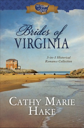 Brides of Virginia: 3-in-1 Historical Romance Collection (50 States of Love)