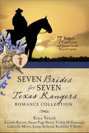 Seven Brides for Seven Texas Rangers Romance Collection *Scratch & Dent*