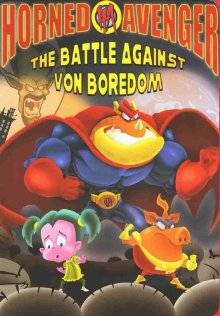 Horned Avenger: Battle Against Von Boredom