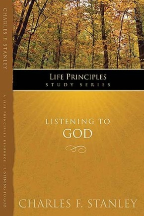 Listening to God (Life Principles Study Series)