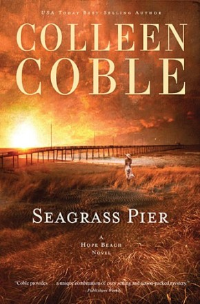 Seagrass Pier (The Hope Beach Series)