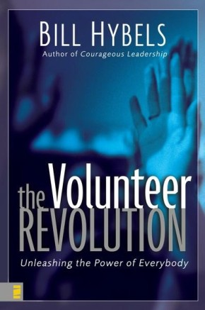 The Volunteer Revolution: Unleashing the Power of Everybody *Scratch & Dent*