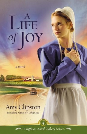 A Life of Joy: 2012 (Kauffman Amish Bakery Series)
