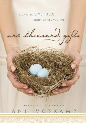 One Thousand Gifts: HB A Dare to Live Fully Right Where You Are *Scratch & Dent*