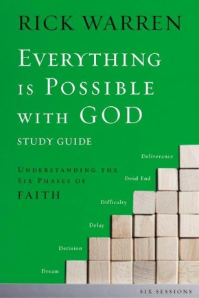 Everything is Possible with God Study Guide: Understanding the Six Phases of Faith