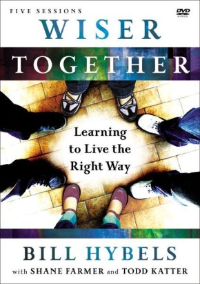 Wiser Together: A DVD Study: Learning to Live the Right Way