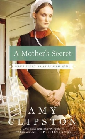 A Mother's Secret (Hearts of the Lancaster Grand Hotel) *Scratch & Dent*