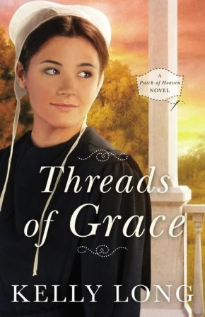 Threads of Grace 2016 (A Patch of Heaven Novel)