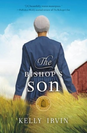 The Bishop's Son (The Amish of Bee County) *Scratch & Dent*