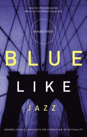 Blue Like Jazz: Nonreligious Thoughts on Christian Spirituality *Scratch & Dent*