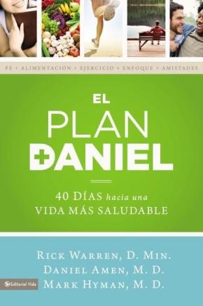 El plan Daniel: 40 dias hacia una vida mas saludable (The Daniel Plan) (Spanish Edition)