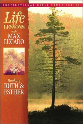 Life Lessons: Books of Ruth & Esther