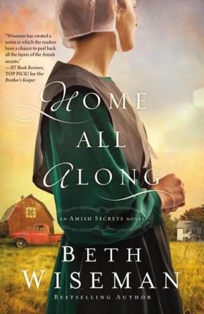 Home All Along (An Amish Secrets Novel) *Scratch & Dent*
