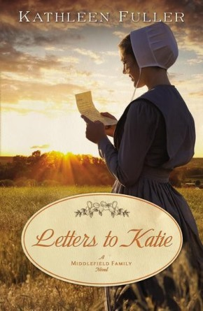 Letters to Katie (A Middlefield Family Novel)