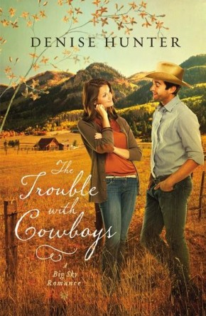 The Trouble with Cowboys (A Big Sky Romance)
