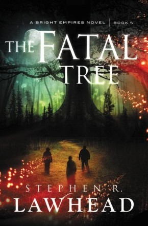 The Fatal Tree (Bright Empires) *Scratch & Dent*