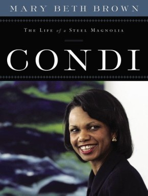 Condi: The Life of a Steel Magnolia *Scratch & Dent*