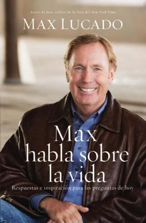 Max habla sobre la vida (Spanish Edition)