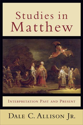 Studies in Matthew: Interpretation Past and Present