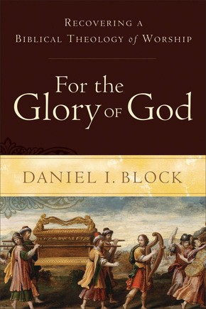 For the Glory of God: Recovering a Biblical Theology of Worship *Scratch & Dent*