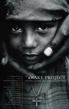 Awake Project Uniting Against the African AIDS Crisis