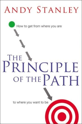 The Principle of the Path PB by Andy Stanley