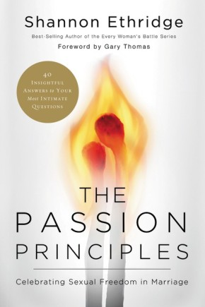 The Passion Principles: Celebrating Sexual Freedom in Marriage