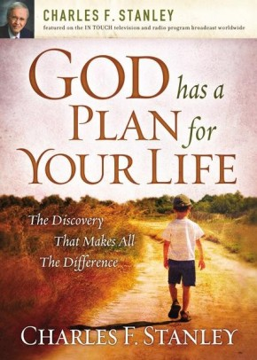 God Has a Plan for Your Life PB by Charles F. Stanley