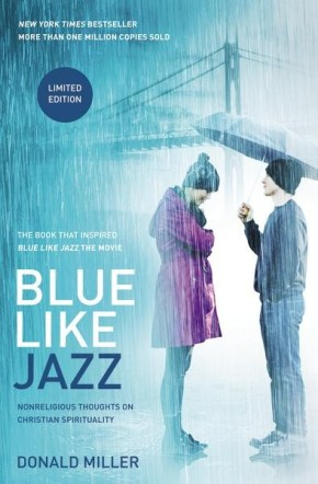 Blue Like Jazz: Movie Edition: Nonreligious Thoughts on Christian Spirituality *Scratch & Dent*