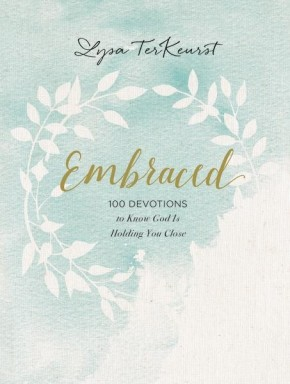 Embraced: 100 Devotions to Know God Is Holding You Close *Scratch & Dent*