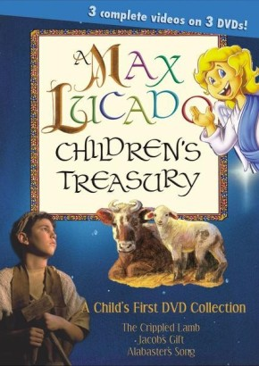 A Max Lucado Children's Treasury (3 DVDs)