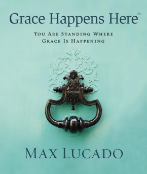 Grace Happens Here: You Are Standing Where Grace is Happening *Scratch & Dent*