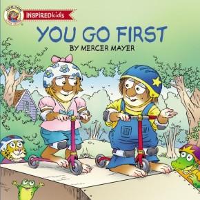 You Go First (Mercer Mayer's Little Critter)