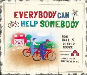Everybody Can Help Somebody