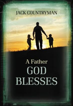 A Father God Blesses HB *Scratch & Dent*
