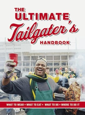 The Ultimate Tailgater's Handbook (Interactive Blvd. Book)
