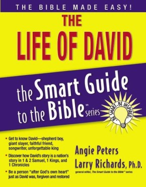 The Life of David (The Smart Guide to the Bible Series)