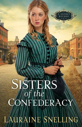 Sisters of the Confederacy (Secret Refuge, Book 2)