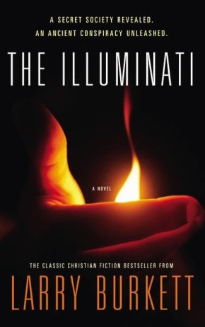 The Illuminati: A Secret Society Revealed- An Ancient Conspiracy Unleashed *Scratch & Dent*